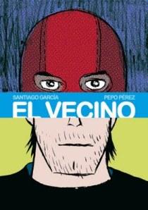 La portada de El vecino 3, de Santiago García y Pepo Pérez.