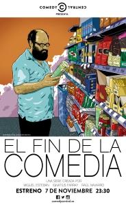 CARTEL_EL_FIN_DE_LA_COMEDIA